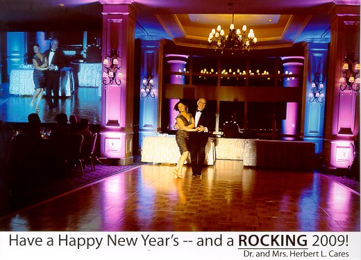Have a Happy New Year's -- and a ROCKING 2009! Dr. and Mrs. Herbert L. Cares