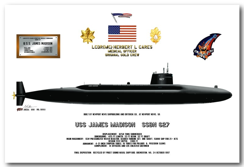 LCDR(MC) Herbert L. Cares - Medical Officer - Original Gold Crew - USS James Madison SSBN 627